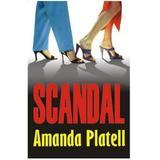 Scandal - Amanda Platell, editura Orizonturi