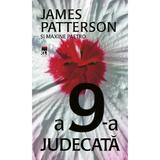 A 9-A Judecata - James Patterson, Maxine Paetro, editura Rao