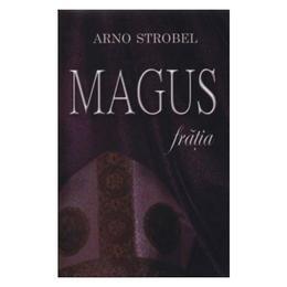 Magus - Arno Strobel - Class, editura Rao