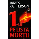 1-ul pe lista mortii - James Patterson, editura Rao