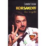 Korsakoff - doar inceputul - Carmen Stoian, editura Berg