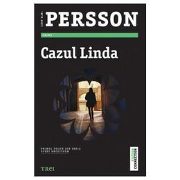 Cazul Linda - Leif G.W. Persson, editura Trei