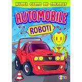 Marea carte de colorat: Automobile & roboti, editura Dorinta