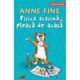 Pisica asasina pleaca de acasa - Anne Fine, editura Paralela 45