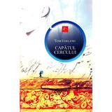 Capatul cercului - Tom Egeland, editura All