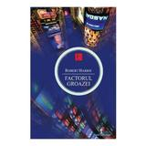 Factorul groazei - Roberty Harris, editura All