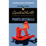 Poarta destinului - Agatha Christie, editura Litera