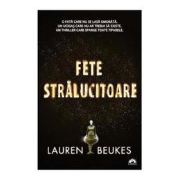 Fete stralucitoare - Lauren Beukes, editura Leda