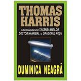 Duminica neagra - Thomas Harris, editura Lider