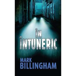 In intuneric - Mark Billingham, editura Litera