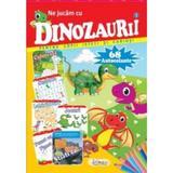 Ne jucam cu dinozauri nr. 1, editura Erc Press