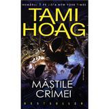Mastile crimei - Tami Hoag, editura Miron