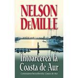 Intoarcerea la Coasta de Aur - Nelson Demille, editura Rao