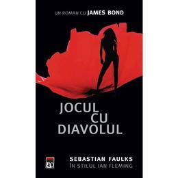 Jocul cu diavolul - Sebastian Faulks, editura Rao
