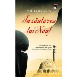 In cautarea lui Nouf - Zoe Ferraris, editura Rao