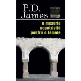 O meserie nepotrivita pentru o femeie - P.D. James, editura Rao