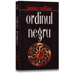 Ordinul negru - James Rollins, editura Rao