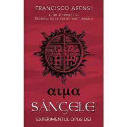 Sangele - Francisco Asensi, editura Rao