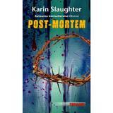 Post-Mortem - Karin Slaughter, editura Rao