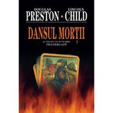 Dansul Mortii - Douglas Preston, Lincoln Child, editura Rao