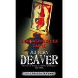 A douasprezecea carte - Jeffery Deaver, editura Rao