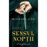 Sensul noptii - Michael Cox, editura Rao