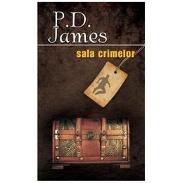 Sala crimelor - P.D. James, editura Rao