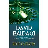 Rece ca piatra - David Baldacci - Cl, editura Rao