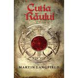 Cutia raului - Martin Langfield, editura Rao