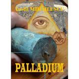 Palladium - Teofil Mihailescu, editura Libris Editorial