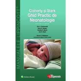 Cloherty si Stark: Ghid practic de neonatologie Ed.8, editura Hipocrate