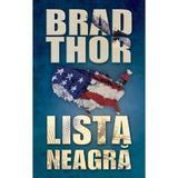 Lista Neagra - Brad Thor, editura Rao