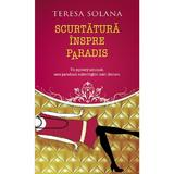 Scurtatura inspre Paradis - Teresa Solana, editura Rao