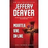 Moartea vine on-line - Jeffery Deaver, editura Rao
