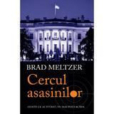 Cercul asasinilor - Brad Meltzer, editura Rao