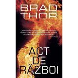 Act de razboi - Brad Thor, editura Rao