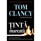 Tinta marcata - Tom Clancy, Mark Greaney, editura Rao