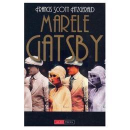Marele Gatsby - Francis Scott Fitzgerald, editura Aldo Press