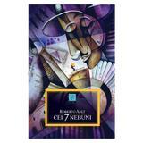 Cei 7 nebuni - Roberto Arlt, editura All