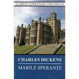 Marile Sperante - Charles Dickens, editura Cartex