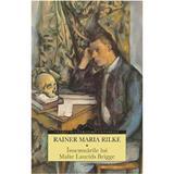 Insemnarile lui Malte Laurids Brigge - Rainer Maria Rilke, editura Corint