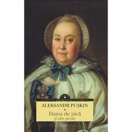 Dama de pica si alte proze - Aleksandr Puskin, editura Corint