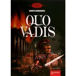 Quo vadis - Henryk Sienkiewicz, editura Gramar