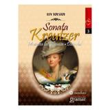 Sonata Kreutzer - Lev Tolstoi, editura Gramar