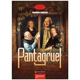 Pantagruel - Francois Rabelais, editura Gramar