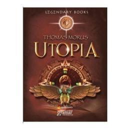 Utopia - Thomas Morus, editura Gramar