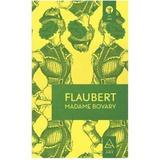 Madame Bovary - Flaubert , editura Grupul Editorial Art