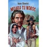 Moara cu noroc - Ioan Slavici, editura Herra