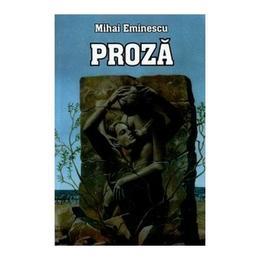 Proza - Mihai Eminescu, editura Herra