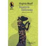 Doamna Dalloway - Virginia Woolf, editura Humanitas